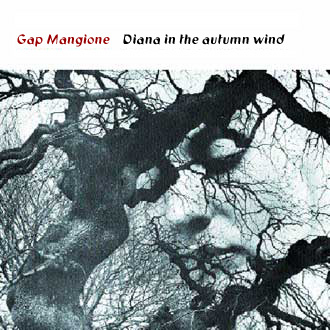 Gap Mangione: Diana in the Autumn Wind